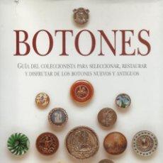 Libros de segunda mano: BOTONES -GUÍA COLECCIONISTA-, NANCY FINK & MARYALICE DITZLER. Lote 114386495