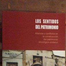 Libros de segunda mano: LOS SENTIDOS DEL PATRIMONIO, VICTORIA QUINTERO MORÒN, ALIANZAS Y CONFLICTOS..... Lote 114394595