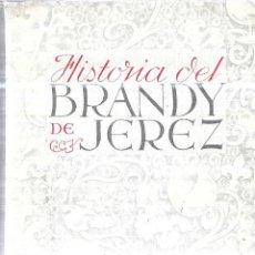 Libros de segunda mano: HISTORIA DEL BRANDY DE JEREZ. JOSE DE LAS CUEVAS. 1952. ANTIPROLOGO POR EL SR. D. JULIAN PEMARTIN. Lote 215116831
