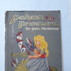 Libros de segunda mano: LIBROS ESCUELA ENSEÑANZA - PALOMA Y LA PRIMAVERA MARISA VILLARDEFRANCOS. Lote 114366136