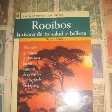 Libros de segunda mano: ROOIBOS, LA TISANA DE TU SALUD Y BELLEZA - ZITTLAU, JORG. Lote 114444991