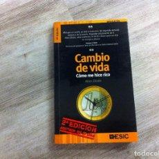 Libros de segunda mano: AITOR ZÁRATE. CAMBIO DE VIDA, CÓMO ME HICE RICO. ED. ESIC, 2007. Lote 195163995