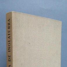 Libros de segunda mano: HISTORIA DE INGLATERRA. ANDRE MAUROIS. ED. BLUME. Lote 114479479