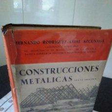 Libros de segunda mano: 12-CONSTRUCCIONES METALICAS, FERNANDO RODRIGUEZ-AVIAL AZCUNAGA, 1968. Lote 114489463