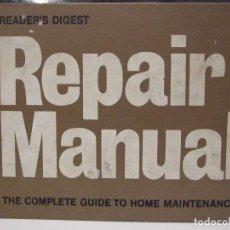 Libros de segunda mano: READER'S DIGEST REPAIR MANUAL - PRIMERA EDICION 1972 INGLES - BUEN ESTADO. Lote 114615491