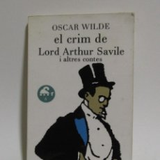 Libros de segunda mano: OSCAR WILDE -EL CRIM DE LORD ARTHUR SAVILE IL.LUSTRAT (MONTSERRAT CANTÓ) ANY 1984 EN CATALÁ. Lote 114667503