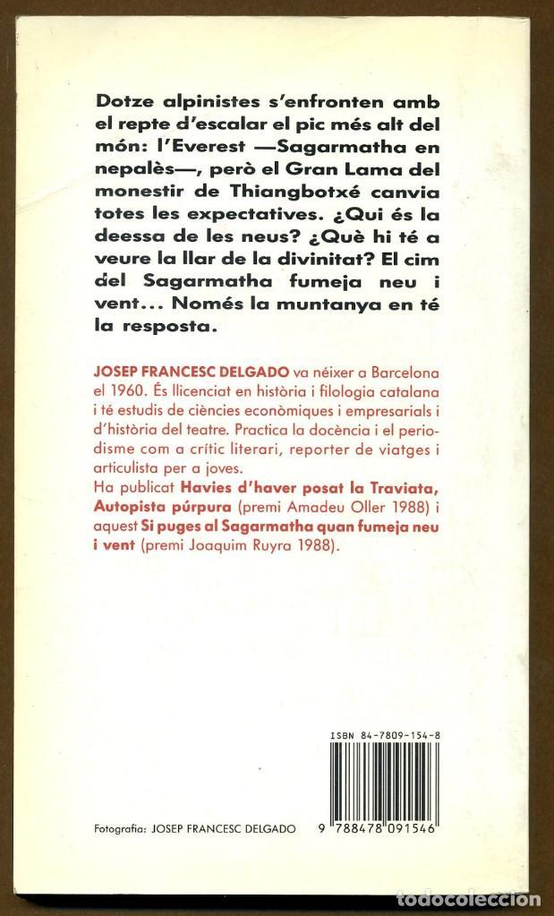 Libros de segunda mano: SI PUGES AL SAGARMATHA - JOSEP FRANCESC DELGADO - Foto 2 - 114736899