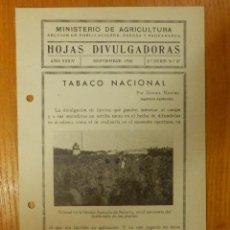 Libros de segunda mano: HOJAS DIVULGADORAS MINISTERIO AGRICULTURA - 1942 Nº 37 - AÑO XXXIV - TABACO NACIONAL -. Lote 114791935