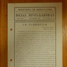 Libros de segunda mano: HOJAS DIVULGADORAS MINISTERIO AGRICULTURA - 1942 Nº 46 - AÑO XXXIV - LA CLOROFILA . Lote 114794771