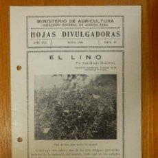 Libros de segunda mano: HOJAS DIVULGADORAS MINISTERIO AGRICULTURA - 1936 Nº 10 AÑO XXX - EL LINO . Lote 114798943
