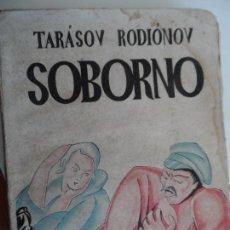 Libros de segunda mano: SOBORNO - TARASOV RODIONOV EDITOTIAL ESPAÑA 1ª EDICION AÑO 1930 . Lote 114839355