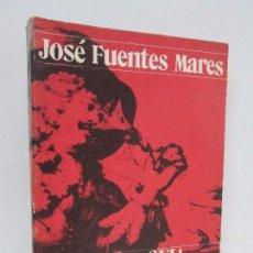 Libros de segunda mano: JOSE FUENTES MARES. NUEVA GUIA DE DESCARRIADOS. EDITORIAL JOAQUIN MORTIZ 1978. Lote 114892239