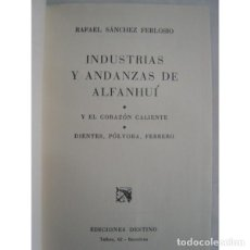 Libros de segunda mano: INDUSTRIAS Y ANDANZAS DE ALFANHUÍ. Lote 158204753