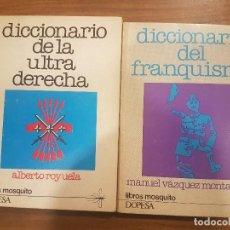 Libros de segunda mano: DICCIONARIO DEL FRANQUISMO Y DICCIONARIO DE LA ULTRADERECHA. Lote 114904387