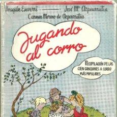 Libros de segunda mano: 1783.-CANCIONERO- JUGANDO AL CORRO RECOPILACION DE LAS CIEN CANCIOENS A CORRO MAS POPULARES-1ª EDIC.. Lote 114910443