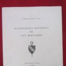 Libros de segunda mano: ICONOGRAFÍA ESPAÑOLA DE SAN BERNARDO. MONASTERIO DE POBLET. 1953. Lote 114948059