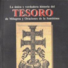 Libros de segunda mano: TESORO DE MILAGROS Y ORACIONES DE LA SANTÍSIMA CRUZ DE CARAVACA (1998). Lote 114952619
