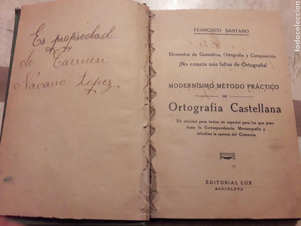 ORTOGRAFÍA CASTELLANA. FRANCISCO SANTANO. LUX. LIBRO. (Libros de Segunda Mano - Ciencias, Manuales y Oficios - Otros)