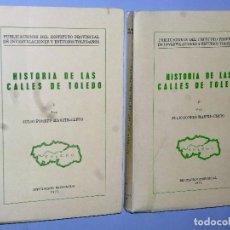 Libros de segunda mano: HISTORIA DE LAS CALLES DE TOLEDO. 2 TOMOS. Lote 115044583