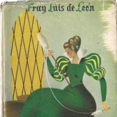 Libros de segunda mano: LA PERFECTA CASADA, DE FRAY LUIS DE LEÓN. (PRÓLOGO DE ANDRÉS Mª MATEO. AFRODISIO AGUADO ED, 1944). Lote 115070211
