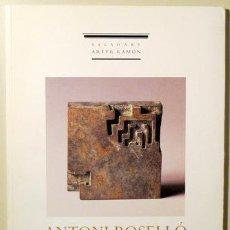 Libros de segunda mano: ANTONI ROSELLÓ. ESCULTURES I DIBUIXOS - BARCELONA 1998 - IL·LUSTRAT. Lote 115071443
