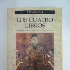 Libros de segunda mano: LOS CUATRO LIBROS. CONFUCIO. PAIDÓS . AÑO 2002. Lote 115078695