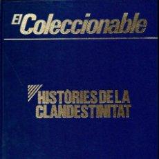 Libros de segunda mano: HISTÒRIES DE LA CLANDESTINITAT (COLECCIONABLE CORREO CATALÁN, 1976). Lote 115089971