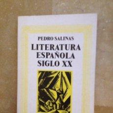 Libros de segunda mano: LITERATURA ESPAÑOLA SIGLO XX (PEDRO SALINAS) ALIANZA EDITORIAL. Lote 115101303