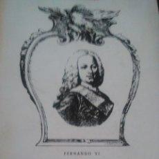 Libros de segunda mano: NUEVO MANUAL DE LA HISTORIA DE ESPAÑA (FERNANDO VI): VICENTE SILIO 1.969. Lote 115115983
