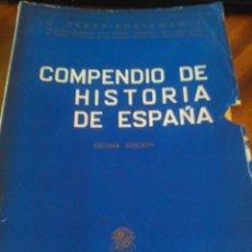 Libros de segunda mano: COMPENDIO DE HISTORIA DE ESPAÑA: PÉREZ BUSTAMANTE: 1.956. Lote 115116435