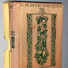 Libros de segunda mano: EL BILBAO DEL NOVECIENTOS. RIQUEZA Y PODER DE LA RÍA 1900-1923.. Lote 115135603