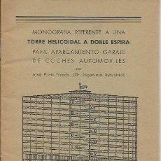 Libros de segunda mano: MONOGRAFÍA REFERENTE A UNA TORRE HELICOIDAL A DOBLE ESPIRA PARA APARCAMIENTO - GARAJE DE COCHES.. /. Lote 115190835