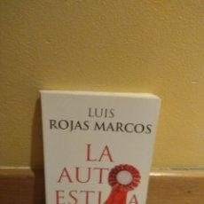 Libros de segunda mano: LUIS ROJAS MARCOS LA AUTOESTIMA. Lote 115192016