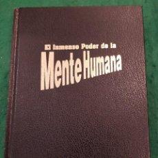 Libros de segunda mano: EL INMENSO PODER DE LA MENTE HUMANA . Lote 115234279