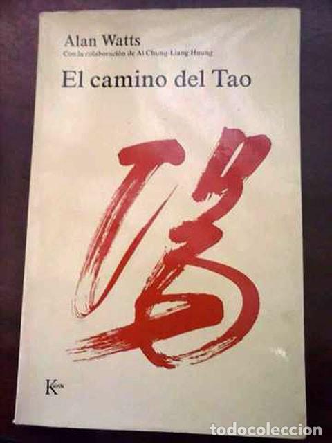 EL CAMINO DEL TAO - ALAN WATTS 1976 (Libros de Segunda Mano - Ciencias, Manuales y Oficios - Otros)