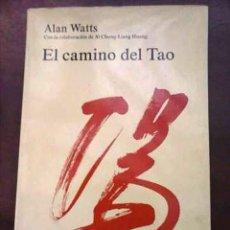 Libros de segunda mano: EL CAMINO DEL TAO - ALAN WATTS 1976. Lote 115243403
