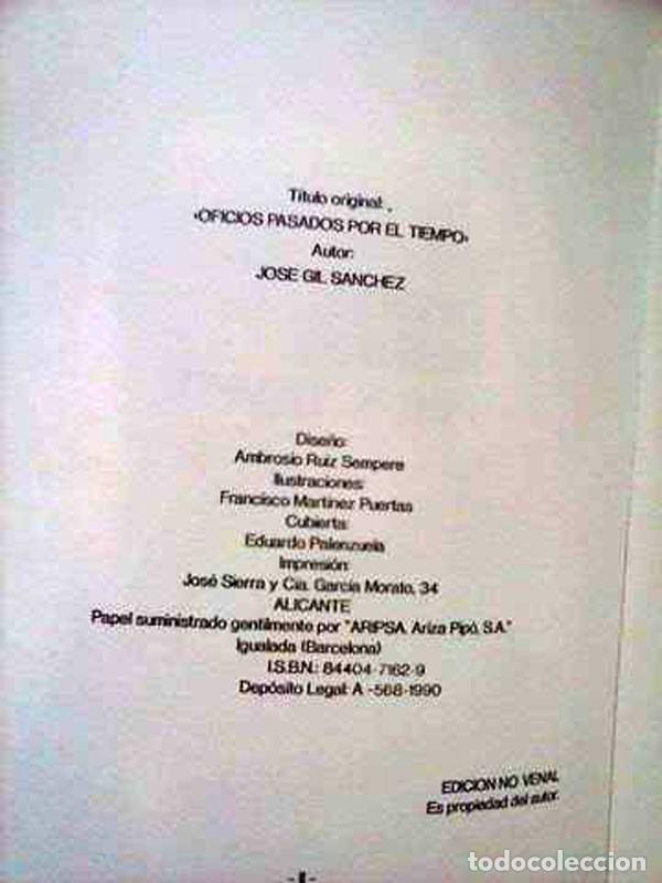 Libros de segunda mano: OFICIOS PASADOS POR EL TIEMPO . PEPE GIL. 1990 - Foto 2 - 115246219