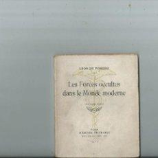 Libros de segunda mano: MASONERÍA LÉON DE PONCINS LES FORCES OCCULTES DANS LE MONDE MODERNE 1943 RARO. Lote 115251435