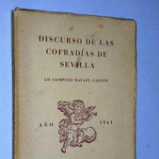 Libros de segunda mano: DISCURSO DE LAS COFRADÍAS DE SEVILLA. Lote 115261591