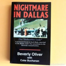 Libros de segunda mano: NIGHTMARE IN DALLAS - 1963 - JFK - AUTÓGRAFO. Lote 115274183