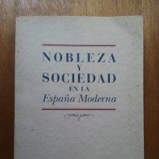 Libros de segunda mano: NOBLEZA Y SOCIEDAD EN LA ESPAÑA MODERNA, EDICIONES NOBEL FUNDACION CENTRAL HISPANO, 1996. Lote 115302423