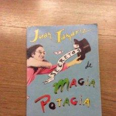 Libros de segunda mano: SECRETOS DE MAGIA POTAGIA JUAN TAMARIZ ED. FRAKSON. Lote 115329919