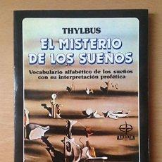 Libros de segunda mano: EL MISTERIO DE LOS SUEÑOS - THYLBUS. Lote 115332135