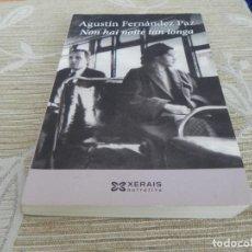 Libros de segunda mano: NON HAY NOITE TAN LONGA - AGUSTIN FERNANDEZ - IDIOMA GALLEGO. Lote 115338799