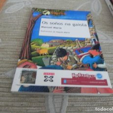 Libros de segunda mano: OS SOÑOS NA GAIOLA - IDIOMA GALLEGO. Lote 115339271