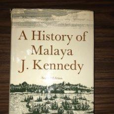 Libros de segunda mano: A HISTORY OF MALAYA J. KENNEDY. Lote 115342083