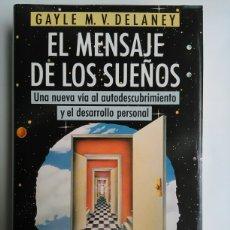 Libros de segunda mano: EL MENSAJE DE LOS SUEÑOS. Lote 115354820