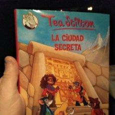 Libros de segunda mano: LIBRO TEA STILTON TAPA DURA LA CIUDAD SECRETA . Lote 115373043