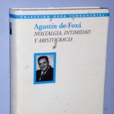 Libros de segunda mano: NOSTALGIA, INTIMIDAD Y ARISTOCRACIA. Lote 115391263