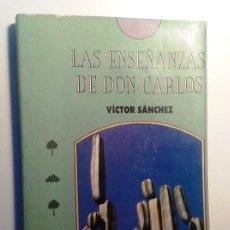 Libros de segunda mano: VÍCTOR SÁNCHEZ: LA ENSEÑANZAS DE DON CARLOS (APLICACIONES PRÁCTICAS DE LA OBRA DE CARLOS CASTANEDA). Lote 115391043
